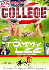Фото «COLLEGE». Dj Tommy Lee (D*Lux /Kiev) & American Dream Show. Харьков
